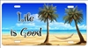 Life Is Good beach scene personalized novelty license plate Decorative vanity front car tag