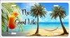 the good life with a drink beach scene personalized novelty license plate Decorative vanity front car tag