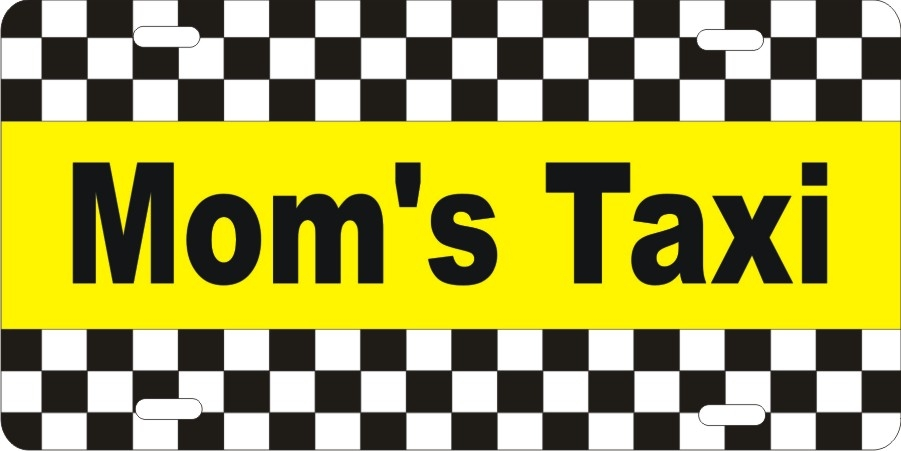 Personalized Front License Plates >> personalized novelty license plate Mom's taxi car tag Custom License Plates, Personalized ...