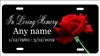 In Loving Memory personalized novelty license plate red rose Custom License Plates, Personalized License Plates, Decorative License Plates, Front License Plates, Car Tags, airbrush