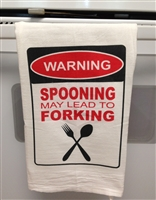 warning, spooning may lead to forking Flour Sack Kitchen Towel