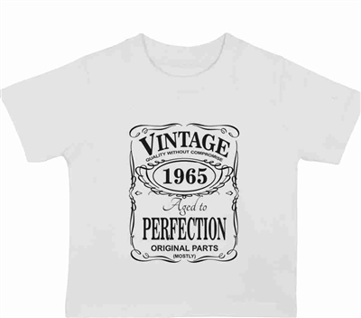 Vintage aged to perfection custom made T-shirt