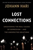 Democracy Now! Lost Connections: Uncovering the Real Causes of Depression – and the Unexpected Solutions-Book
