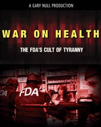 <br><br>  War on Health: The FDA's Cult of Tyranny DVD