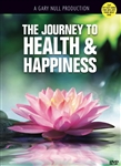 The Journey to Health and Happiness -DVD