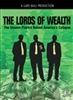 The Lords Of Wealth: The Unseen Powers Behind America's Collapse -3 CD's