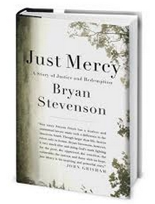 redemption through mercy in just mercy a book by bryan stevenson Bryan stevenson is a real-life, modern-day atticus finch who, through his work in redeeming innocent people condemned to death, has sought to redeem the country itself this is a book of great power and courage.