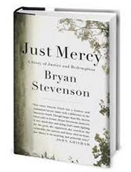 Book - Just Mercy: A Story of Justice and Redemption by Bryan Stevenson
