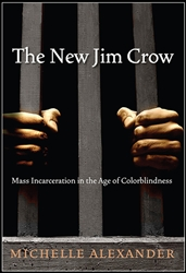 <br><br>The New Jim Crow by Michelle Alexander - Book