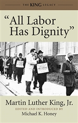 All Labor Has Dignity by Martin Luther King Jr. Book