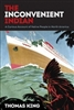 The Inconvenient Indian: A Curious Account of Native People in North America - Book