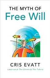 The Myth of Free Will -Book