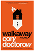 WALKAWAY - CORY DOCTOROW AUTOGRAPHED BOOK