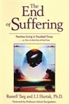 End Of Suffering by Russell Targ + J.J. Hurtak - Book