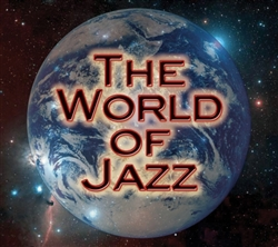 Best of The World of Jazz: Our Best from Eight Years on the Air 4 CD Set<br><br>