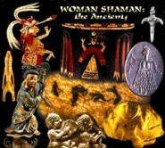 Women Shaman: The Ancients 2 DVD by Max Dashu
