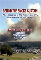 Behind the Smoke Curtain - What Happened at the Pentagon on 9/11, What Didn't and Why It Matters by Barbara Honegger-DVD