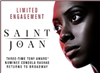 Untitled: Saint Joan -  Pair of Tickets, MUST LEAVE EMAIL