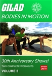 Bodies in Motion 30th Annivesary Shows - Vol 5