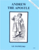 Andrew The Apostle, In the Footsteps of the Saints Series