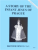 A Story of The Infant Jesus of Prague, In the Footsteps of the Saints Series