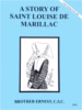 A Story of Saint Louise de Marillac, In the Footsteps of the Saints Series