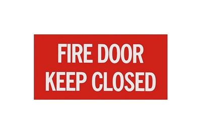 "FIRE DOOR - KEEP CLOSED SIGN - 12"" X 6"""