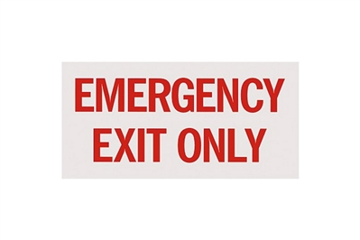 "EMERGENCY EXIT ONLY SIGN - 12"" X 6"""
