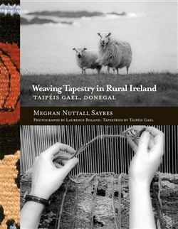 Weaving Tapestry in a Rural Ireland: TAIPÉIS GAEL, DONEGAL