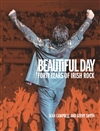 Beautiful Day: Forty Years of Irish Rock