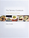 The Tannery Cookbook: An Irish Adventure with Food