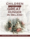 Children and the Great Hunger in Ireland