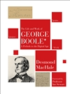 George Boole mathematician and Father of Symbolic Logic