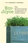 EcoJoyce: The Environmental Imagination of James Joyce