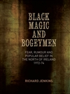 Black Magic and Bogeymen
