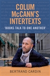 Colum McCann's Intertexts: Books Talk to one Another