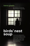 Hanna Greally and Birds Nest Soup