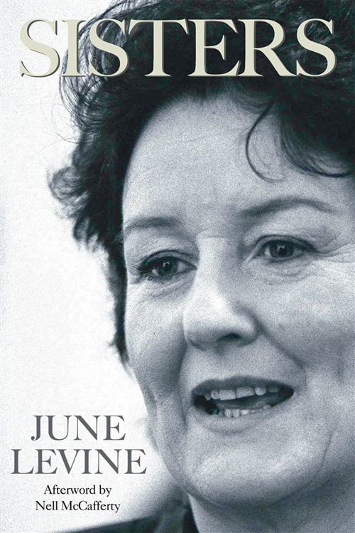 Biography Of Irish Feminist June Levine And The Women S
