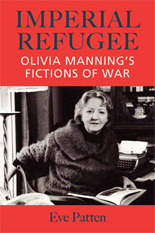 Imperial Refugee: Olivia Manningâ™s Fictions of War