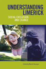 Understanding Limerick: Social Exclusion and Change