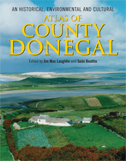 An Historical, Environmental and Cultural Atlas of County Donegal