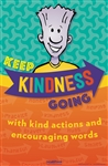 Keep Kindness Going Poster