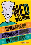 """NED Was Here"" Yellow Poster"