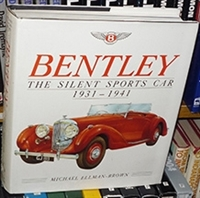 Bentley, The Silent Sports Car, 1931-1941 Cover