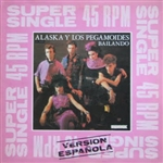 Alaska Y Los Pegamoides - Bailando (12' single 45 RPM - Imported - Used) SOLD OUT!!!