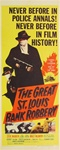 The Great St. Louis Bank Robbery Original US Insert
