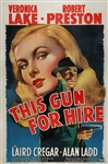 This Gun For Hire Original US One Sheet