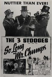 The Three Stooges So Long Mr. Chumps Original US One Sheet