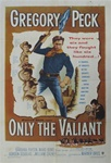 Only The Valiant Original US One Sheet
