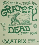 Grateful Dead At The Matrix Concert Poster